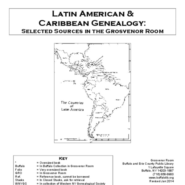 Latin American & Caribbean Genealogy: Selected Sources in the Grosvenor Room